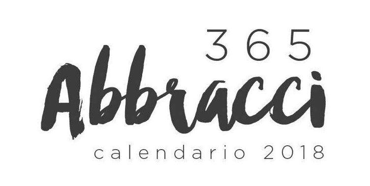 Calendario 365.365 Abbracci Esce Il Calendario Realizzato Da Linfoamici Onlus